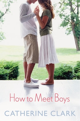 Book How To Meet Boys by Catherine Clark