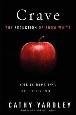 Book Crave: The Seduction of Snow White by Cathy Yardley
