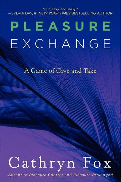 Pleasure Exchange by Cathryn Fox
