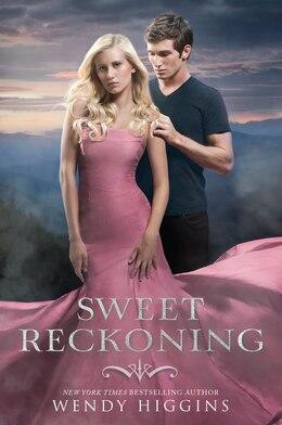 Book Sweet Reckoning by Wendy Higgins
