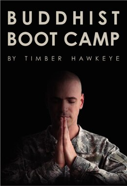 Book Buddhist Boot Camp by Timber Hawkeye
