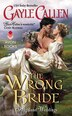 The Wrong Bride: Highland Weddings by Gayle Callen