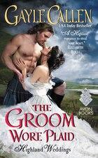 The Groom Wore Plaid: Highland Weddings