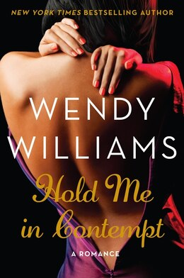 Book Hold Me In Contempt: A ROMANCE by Wendy Williams