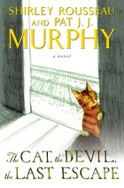 The Cat, The Devil, The Last Escape: A Novel