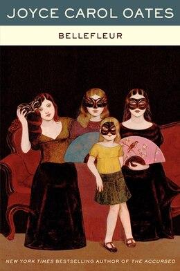 Book Bellefleur by Joyce Carol Oates