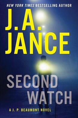 Book Second Watch: A J. P. Beaumont Novel by J A Jance
