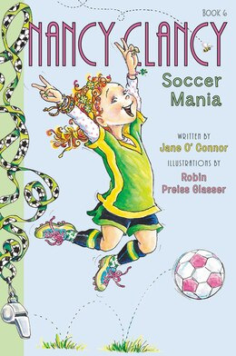 Book Fancy Nancy: Nancy Clancy, Soccer Mania: Nancy Clancy  Soccer Mania by Jane O'Connor