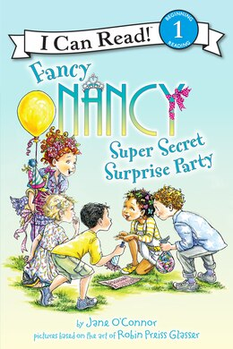 Book Fancy Nancy: Super Secret Surprise Party by Jane O'Connor