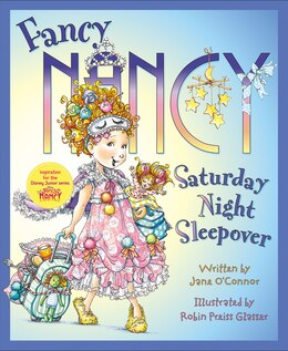 Book Fancy Nancy: Saturday Night Sleepover by Jane O'Connor
