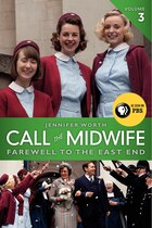 Call The Midwife: Farewell To The East End: Farewell To The East End