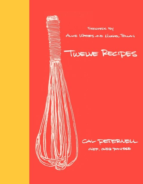 Twelve Recipes by Cal Peternell