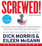 Screwed! Low Price Cd: How China, Russia, the EU, and Other Foreign Countries Screw the United…