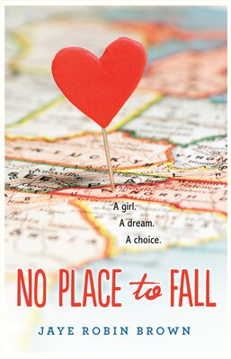 Book No Place to Fall by Jaye Robin Brown