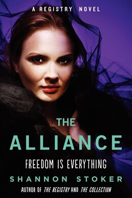 Book The Alliance: A Registry Novel by Shannon Stoker