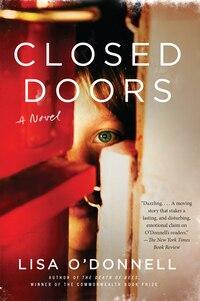 Closed Doors: A Novel