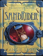TodHunter Moon, Book Two: SandRider: Sandrider