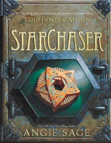 Todhunter Moon, Book Three: Starchaser by Angie Sage