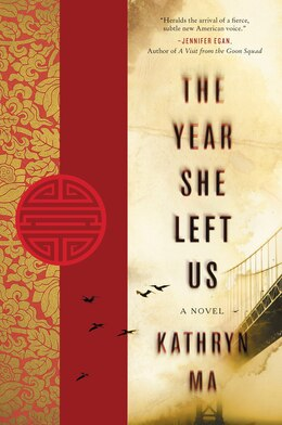 Book The Year She Left Us: A Novel by Kathryn Ma