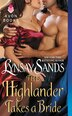 The Highlander Takes A Bride: Highland Brides by Lynsay Sands