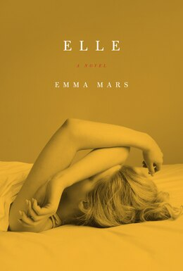 Book Elle: Room Two In The Hotelles Trilogy by Emma Mars