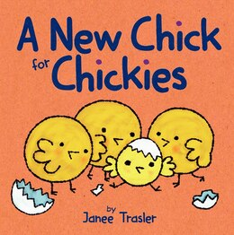 Book A New Chick For Chickies by Janee Trasler