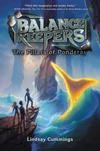 Balance Keepers, Book 2: The Pillars of Ponderay: The Pillars Of Ponderay