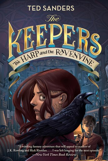 The Keepers #2: The Harp And The Ravenvine by Ted Sanders