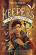 The Keepers #3: The Portal And The Veil by Ted Sanders
