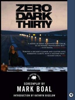 Book Zero Dark Thirty: The Shooting Script by Mark Boal