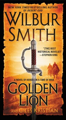 Book Golden Lion: A Novel of Heroes in a Time of War by Wilbur Smith