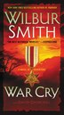 War Cry: A Novel Of Adventure by Wilbur Smith