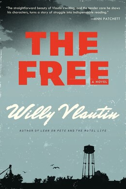Book The Free: A Novel by WILLY VLAUTIN