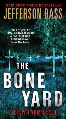 Book The Bone Yard: A Body Farm Novel by Jefferson Bass