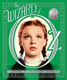 Book The Wizard Of Oz: The Official 75th Anniversary Companion by William Stillman