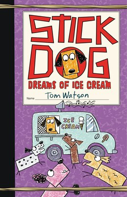 Book Stick Dog Dreams Of Ice Cream by Tom Watson