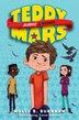Teddy Mars Book #2: Almost A Winner by Molly B. Burnham