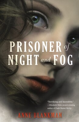 Book Prisoner Of Night And Fog by Anne Blankman