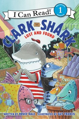 Book Clark the Shark: Lost and Found by Bruce Hale