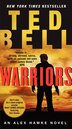 Warriors: An Alex Hawke Novel by Ted Bell