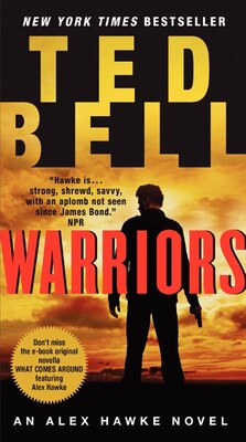 Book Warriors: An Alex Hawke Novel by Ted Bell