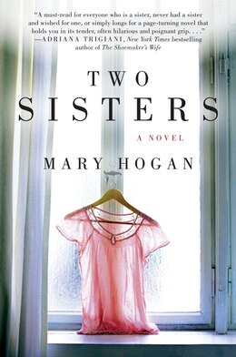 Book Two Sisters: A Novel by Mary Hogan
