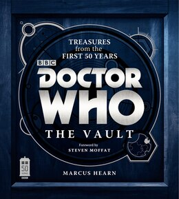 Book Doctor Who: The Vault: Treasures From The First 50 Years by Marcus Hearn