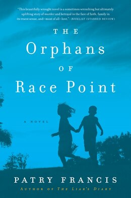 Book The Orphans of Race Point: A Novel by Patry Francis