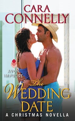 Book The Wedding Date: A Christmas Novella by Cara Connelly