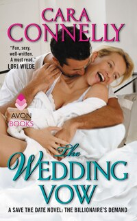 The Wedding Vow: A Save The Date Novel: The Billionaire's Demand