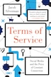 Terms Of Service: Social Media And The Price Of Constant Connection by Jacob Silverman