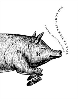 Book The Complete Nose To Tail by Fergus Henderson