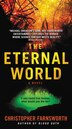 The Eternal World: A Novel by Christopher Farnsworth
