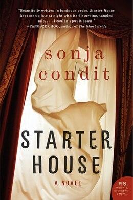 Book Starter House: A Novel by Sonja Condit